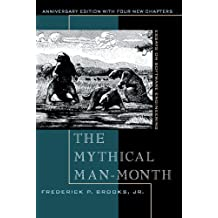 The Mythical Man-Month: Essays on Software Engineering, Anniversary Edition