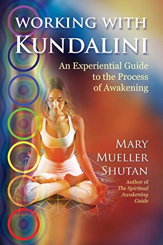 Working with Kundalini por Mary Mueller Shutan