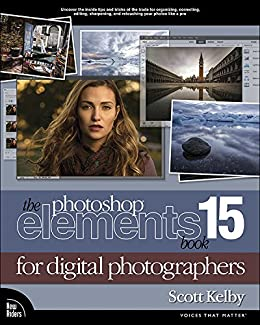 The photoshop elements 15 book for digital photographers voices the photoshop elements 15 book for digital photographers voices that matter by kelby fandeluxe Image collections