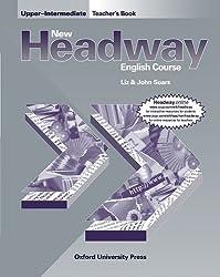 New Headway: Upper-Intermediate: Teacher's Book (including Tests): Teacher's Book (Including Tests) Upper-intermediate l (New Headway English Course) by John and Liz Soars (1998-07-30)