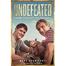 Undefeated: From Tragedy to Triumph