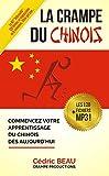 La Crampe du Chinois