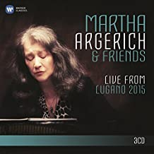 Martha Argerich & Friends: Live from Lugano 2015