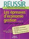Réussir les épreuves d'économie-gestion - CAPET-CAPLP-Agrégation