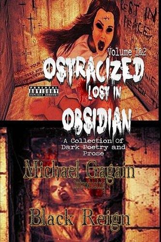 Price comparison product image Ostracized Lost in Obsidian A Collection Of Dark Poetry and Prose: Volume 1&2