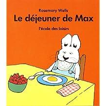 Le déjeuner de Max