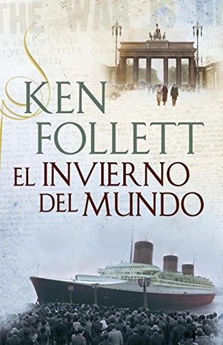 El Invierno Del Mundo (EXITOS) por Ken Follett