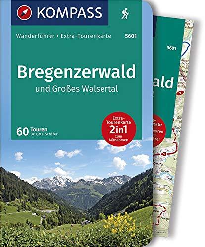 Bregenzerwald und Großes Walsertal: Wanderführer mit Extra-Tourenkarte 1:40.000, 60 Touren, GPX-Daten zum Download (KOMPASS-Wanderführer, Band 5601)