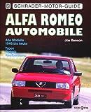 Alfa Romeo Automobile. Alle Modelle von 1946 bis heute. Typen, Technik, Kaufberatung