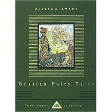 Russian Fairy Tales (Everyman's Library Children's Classics)