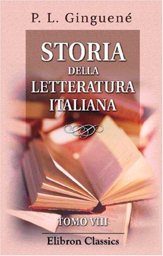 Storia della letteratura italiana: Tomo 8
