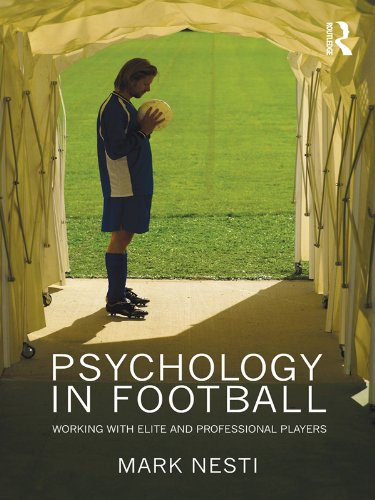 Psychology in Football: Working with Elite and Professional Players (English Edition)
