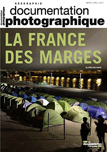 La France des Marges Dossier Photographique N  8116 par La Documentation Fra