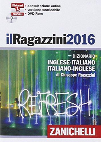 Il Ragazzini 2014. Dizionario inglese-italiano, italiano-inglese. Con aggiornamento online
