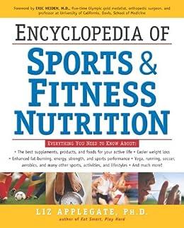Encyclopedia of Sports & Fitness Nutrition par [Applegate PhD, Liz]