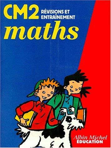 Maths CM2 - Révision et entraînement
