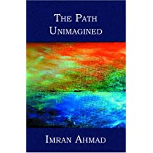 The Path Unimagined
