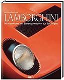 Lamborghini: Die Geschichte der Supersportwagen aus Sant'Agata