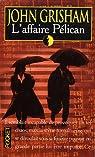 L'affaire Pélican par Grisham