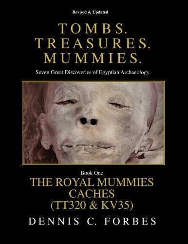 tomb-treasures-mummies-book-one-the-royal-mummies-caches-volume-1-tombs-treasures-mummies