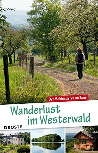 Wanderlust im Westerwald: Der Schlenderer on Tour