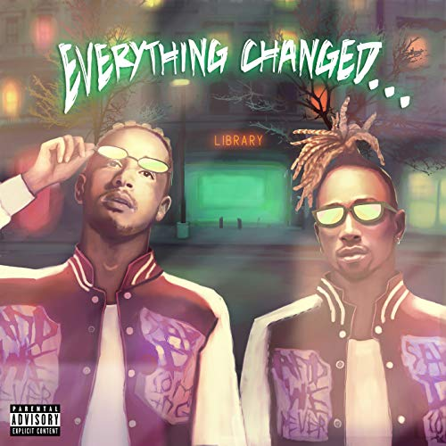 Everything Changed... [Explicit]