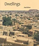 Dwellings: - The Vernacular House World Wide