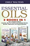 Best Book On Essential Oils - Essential Oils: Your Complete Guide to Lavender, Myrrh Review