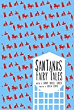 Santanas Fairy Tales (Bilingual Edition) (English Edition)