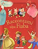 Scarica Libro Raccontami una fiaba (PDF,EPUB,MOBI) Online Italiano Gratis