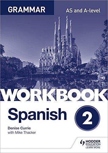Spanish A-level Grammar Workbook 2