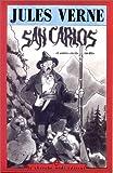 San Carlos - Et autres récits inédits