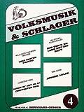 VOLKSMUSIK + SCHLAGER 4 - arrangiert für Keyboard - (Akkordeon) [Noten / Sheetmusic]