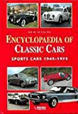 Encyclopaedia of Classic Cars - Sports Cars 1945-1975