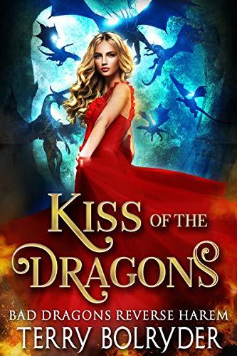 Kiss of the Dragons (Bad Dragons Book 1) (English Edition)