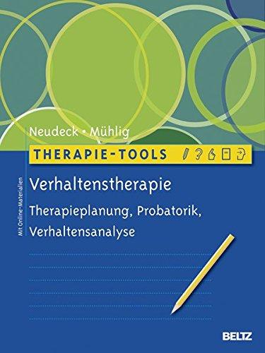 Therapie-Tools Verhaltenstherapie: Therapieplanung, Probatorik, Verhaltensanalyse. Mit Online-Materialien