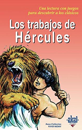 Los trabajos de Hércules (Para descubrir a los clásicos)