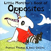 Little Monster's Book Of Opposites