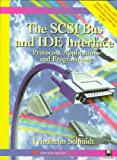 The SCSI Bus and IDE Interface: Protocols, Applications and Programming