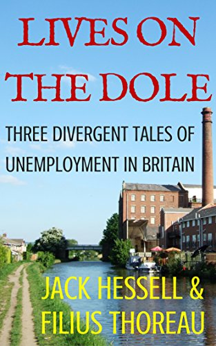 lives-on-the-dole-three-divergent-tales-of-unemployment-in-britain