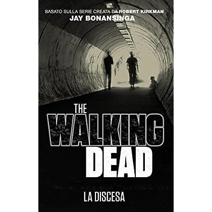The Walking Dead - La Discesa