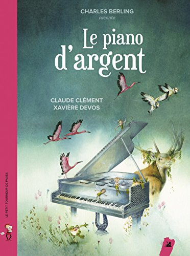 Le piano d'argent (1CD audio) par Claude Clément