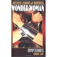 Justice League of America/Wonder Woman: Mythos