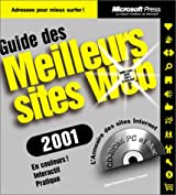 Guide des meilleurs sites Web 2001, 1 CD-ROM inclus