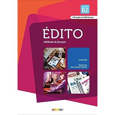 Edito B2 3 Edition Livre De L Eleve Cd Audio Dvd Pdf