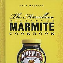 The Marvellous Miniature Marmite Cookbook