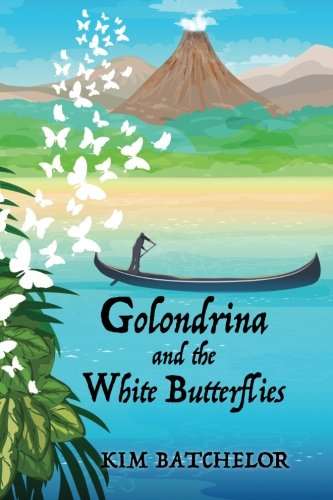 Golondrina and the White Butterflies: An Environmental Tale