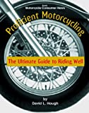Proficient Motorcycling