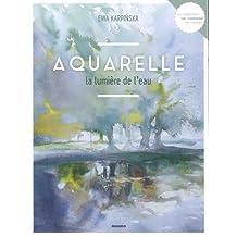 Aquarelle, la lumière de l'eau