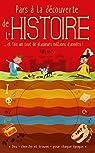 Pars à la découverte de l'Histoire par Éditions Fleurus